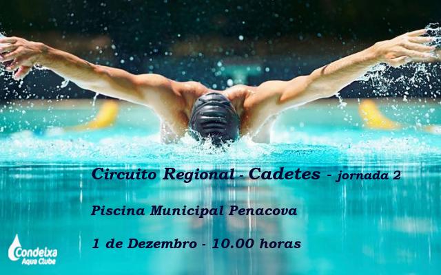 Circuito Regional Cadetes - jornada 2 @ Piscina Municipal Penacova