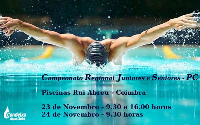 Campeonato Regional Juniores e Seniores - PC @ Piscina Municipal Rui Abreu - Coimbra