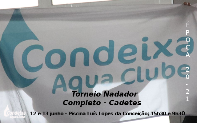 Torneio Nadador Completo - cadetes @ Piscina Municipal Luís Lopes da Conceição